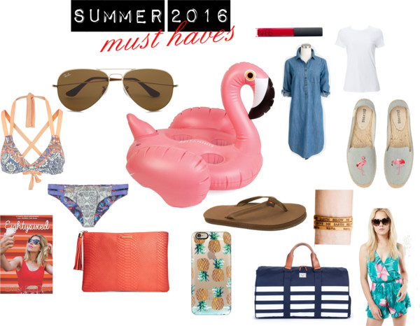 Summer 2016 Must Haves