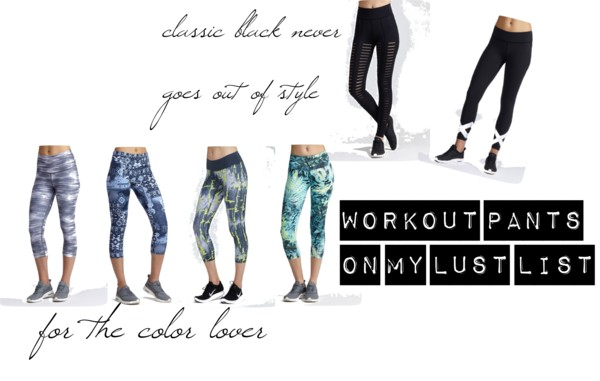 Workout Pants On My Lust List